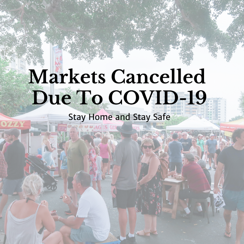 Caloundra Markets Cancelled