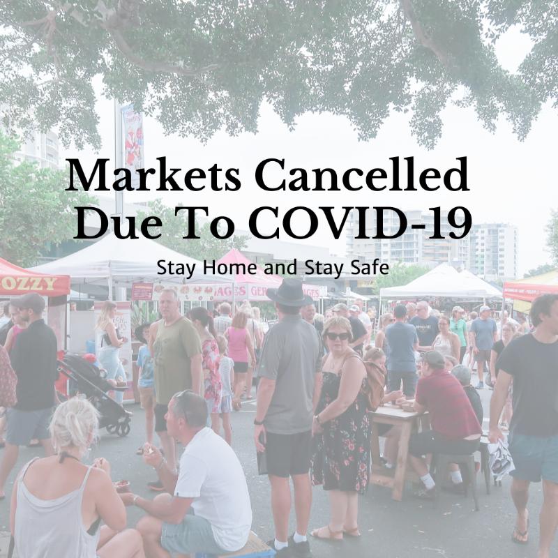 Caloundra Markets Cancelled